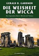 Die Weisheit der Wicca