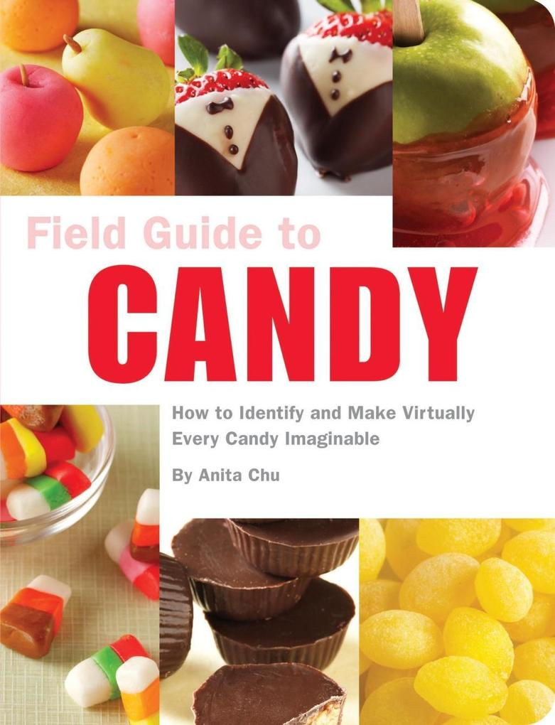 Field Guide to Candy als eBook Download von Ani...