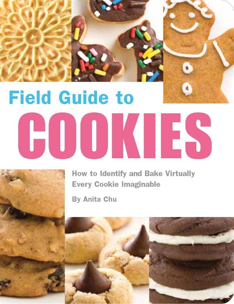 Field Guide to Cookies als eBook Download von A...