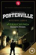 Porterville - Folge 18: Versuchung