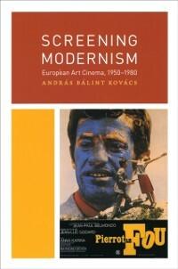 Screening Modernism als eBook Download von Andr...