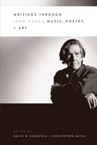 Writings through John Cage´s Music, Poetry, and...