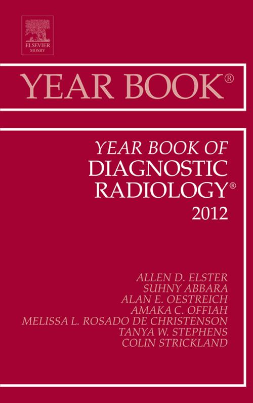 Year Book of Diagnostic Radiology 2012 - E-Book...