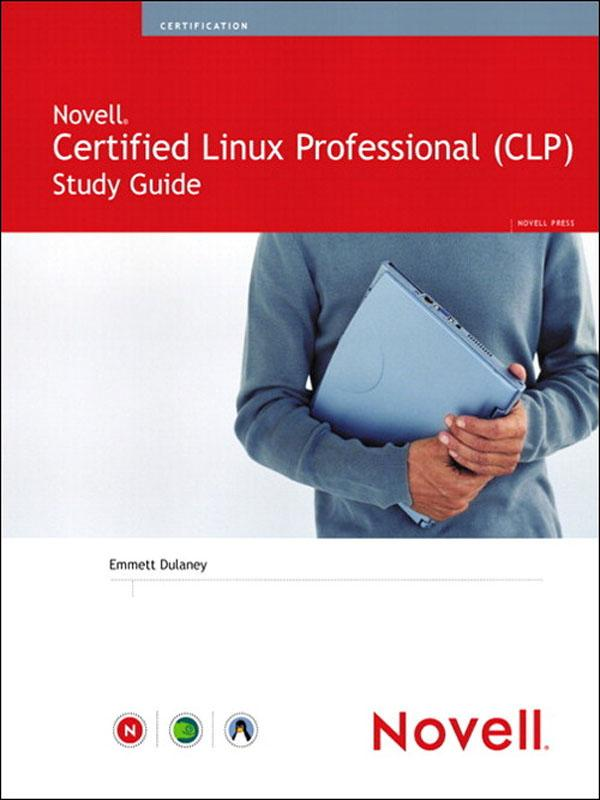Novell® Certified Linux Professional (Nove...