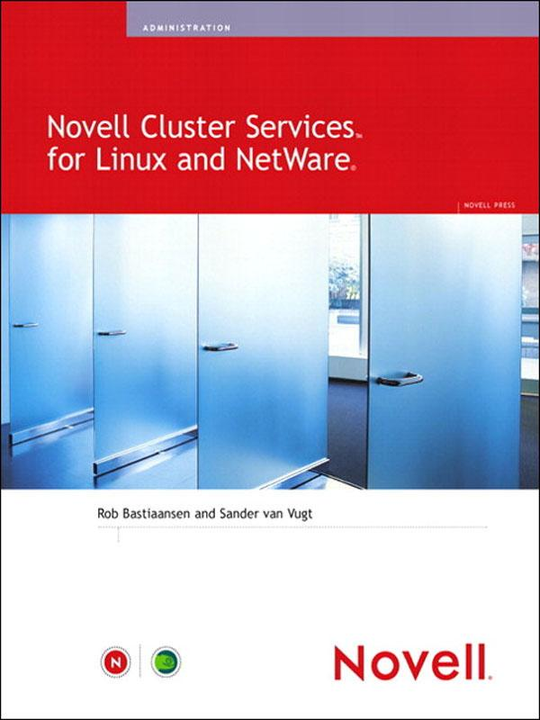 Novell Cluster Services TM  for Linux® and...