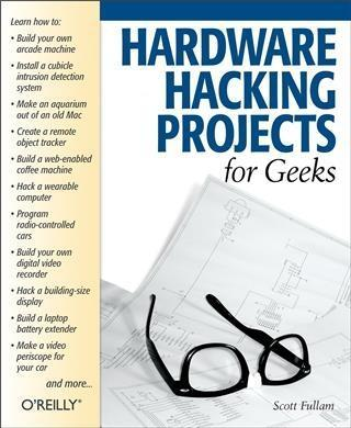 Hardware Hacking Projects for Geeks als eBook D...