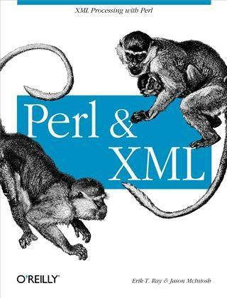 Perl and XML als eBook Download von Erik T. Ray...