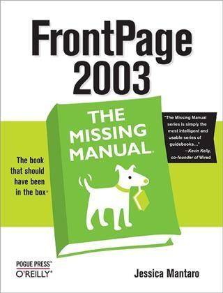 FrontPage 2003: The Missing Manual als eBook Do...