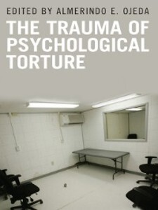 The Trauma of Psychological Torture als eBook D...