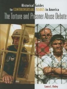 The Torture and Prisoner Abuse Debate als eBook...