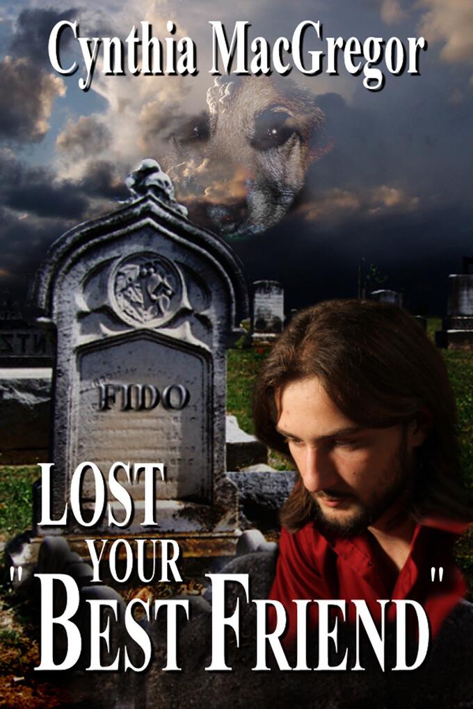 Lost Your Best Friend als eBook Download von Cy...