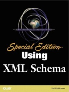 Special Edition Using XML Schema als eBook Down...