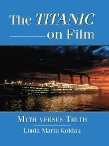 The Titanic on Film als eBook Download von Lind...