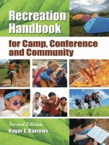 Recreation Handbook for Camp, Conference and Co...