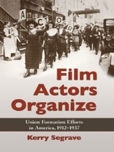 Film Actors Organize als eBook Download von Ker...