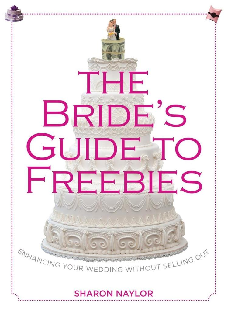 Bride´s Guide to Freebies als eBook Download vo...