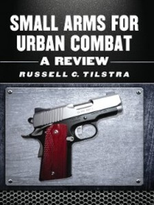 Small Arms for Urban Combat als eBook Download ...