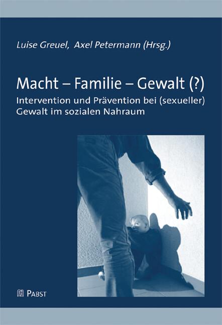 Macht`- Familie - Gewalt (?) als eBook