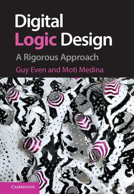 Digital Logic Design als eBook Download von Guy...