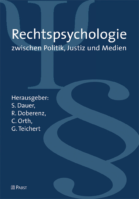 Rechtspsychologie zwischen Justiz, Politik und ...