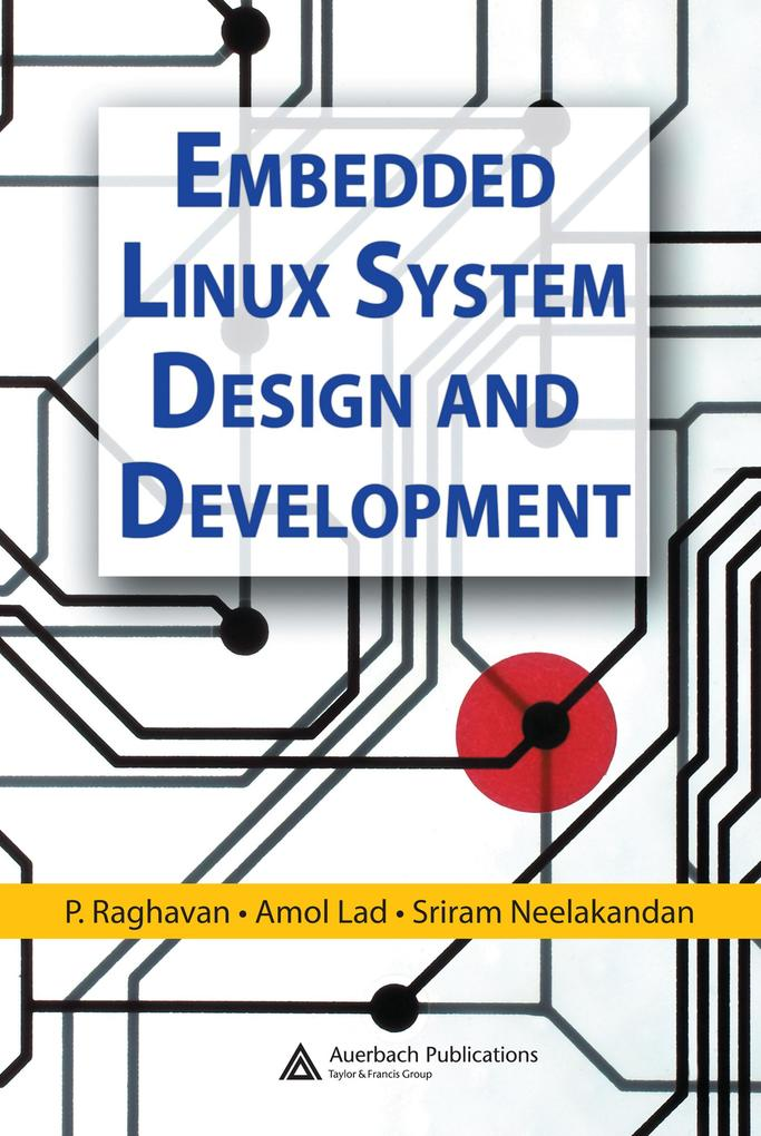 Embedded Linux System Design and Development al...