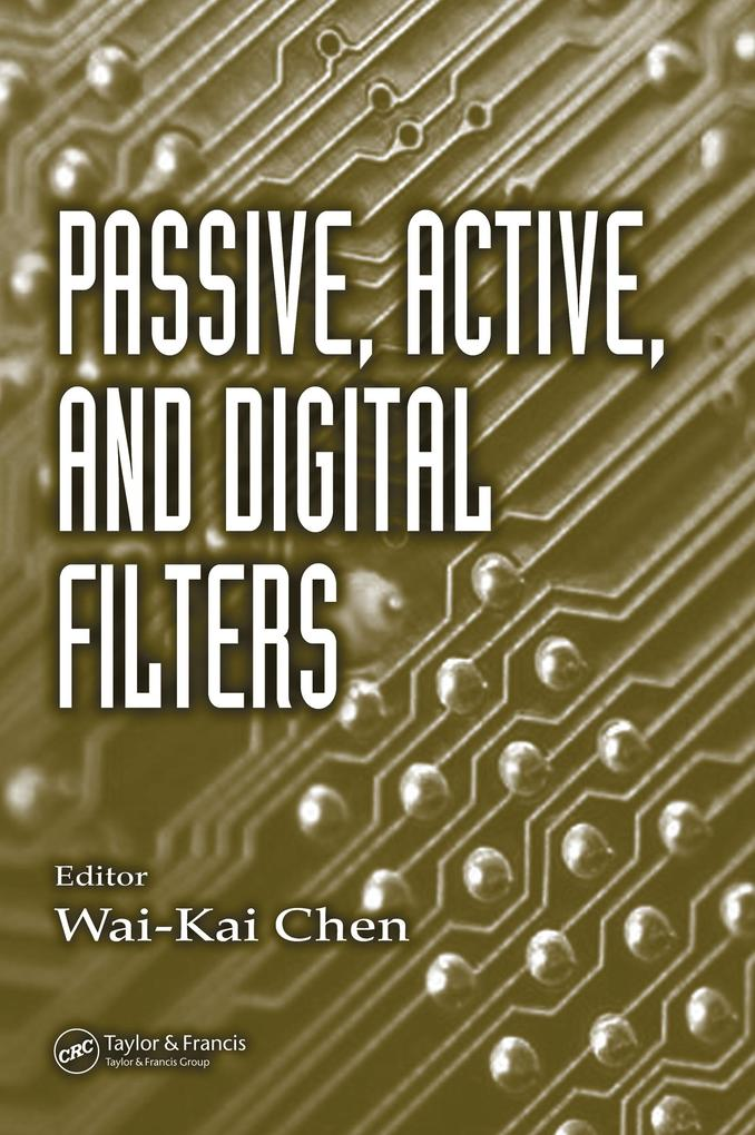 Passive, Active, and Digital Filters als eBook ...