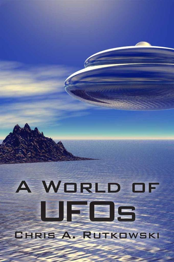 A World of UFOs als eBook Download von Chris A....