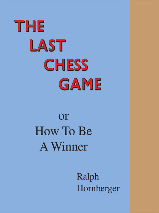The Last Chess Game or How to Be a Winner als e...