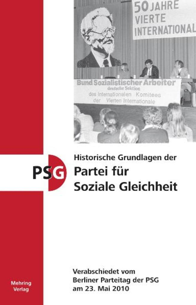 Historische Grundlagen der Partei für Soziale G...
