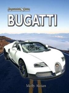 Bugatti als eBook Download von Molly Aloian