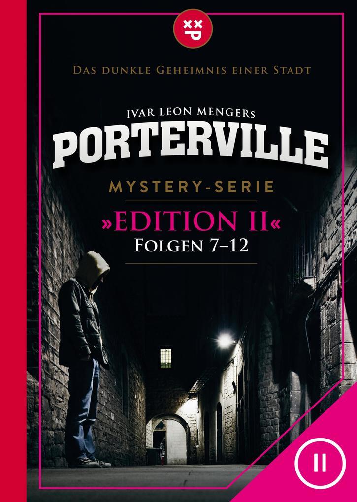 Porterville (Darkside Park) Edition II (Folgen 7-12) als eBook