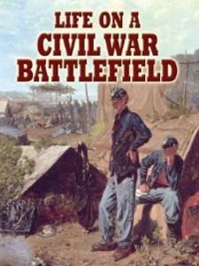 Life on a Civil War Battlefield als eBook Downl...