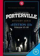 Porterville (Darkside Park) Edition III (Folgen 13-18)