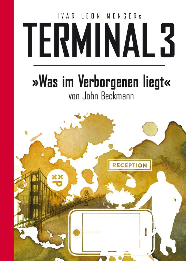 Terminal 3 - Folge 09: Was im Verborgenen liegt als eBook