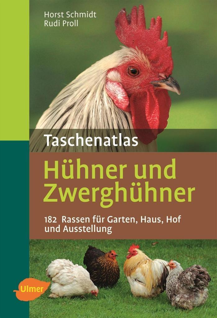 Taschenatlas Hühner und Zwerghühner als eBook D...