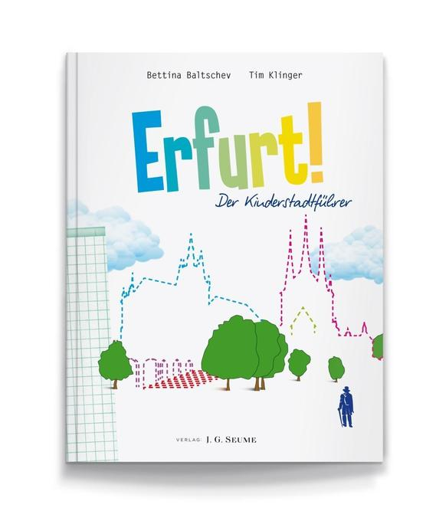 Erfurt! Der Kinderstadtführer. als Buch von Bet...