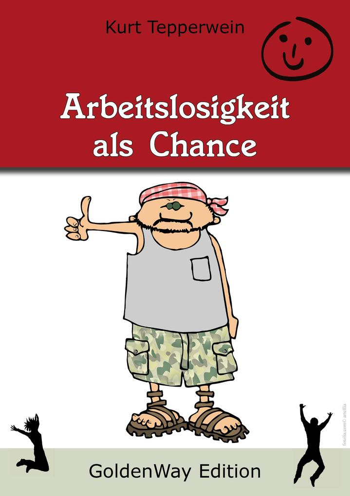 Arbeitslosigkeit als Chance als eBook Download ...