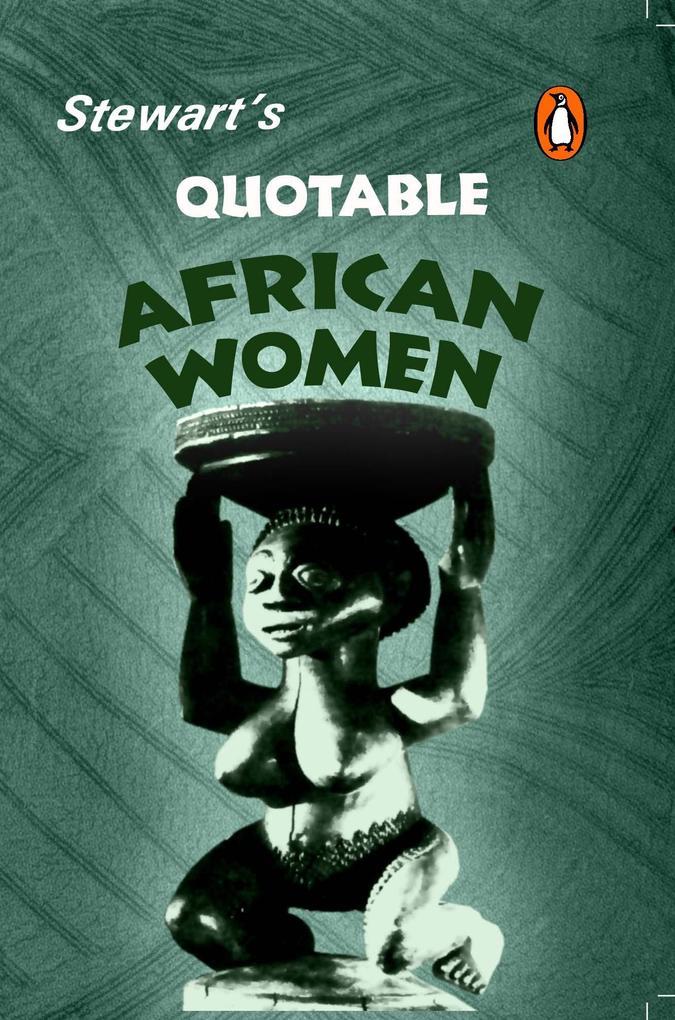Stewart´s Quotable African Women als eBook Down...