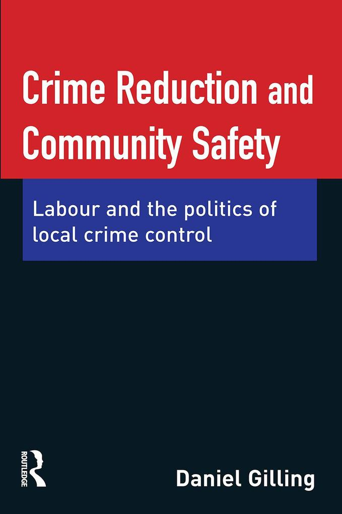 Crime Reduction and Community Safety als eBook ...