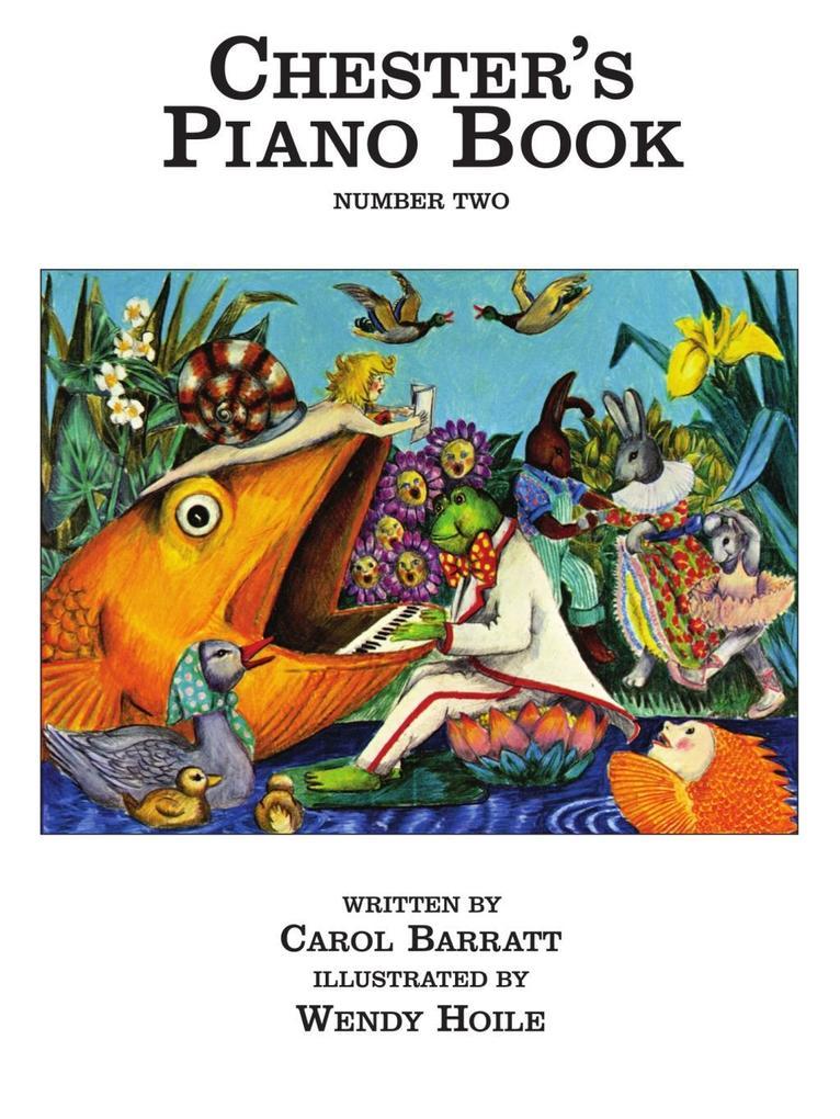Chesters Piano, Book 2 als eBook Download von C...