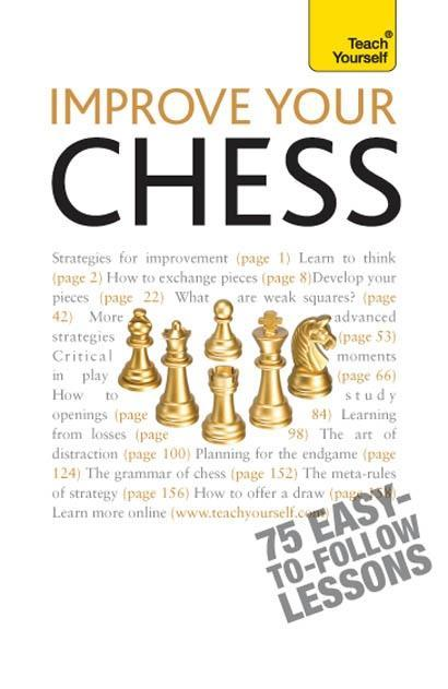 Improve Your Chess: Teach Yourself als eBook Do...