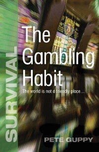 Gambling Habit als eBook Download von Pete Guppy