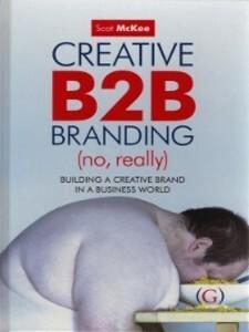 Creative B2B Branding (No, Really) als eBook Do...