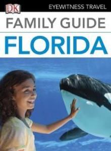 Eyewitness Travel Family Guide Florida als eBoo...