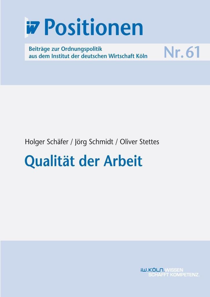 Qualität der Arbeit als eBook Download von Holg...
