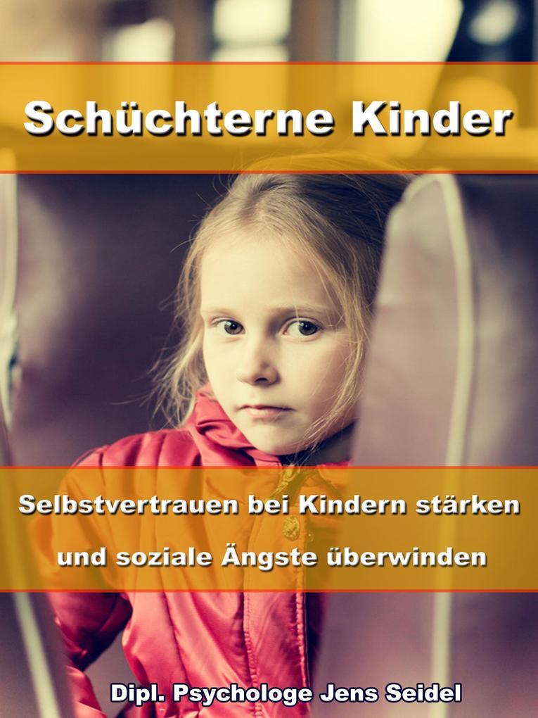 Schüchterne Kinder - Selbstvertrauen bei Kinder...