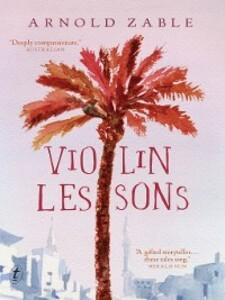 Violin Lessons als eBook Download von Arnold Zable