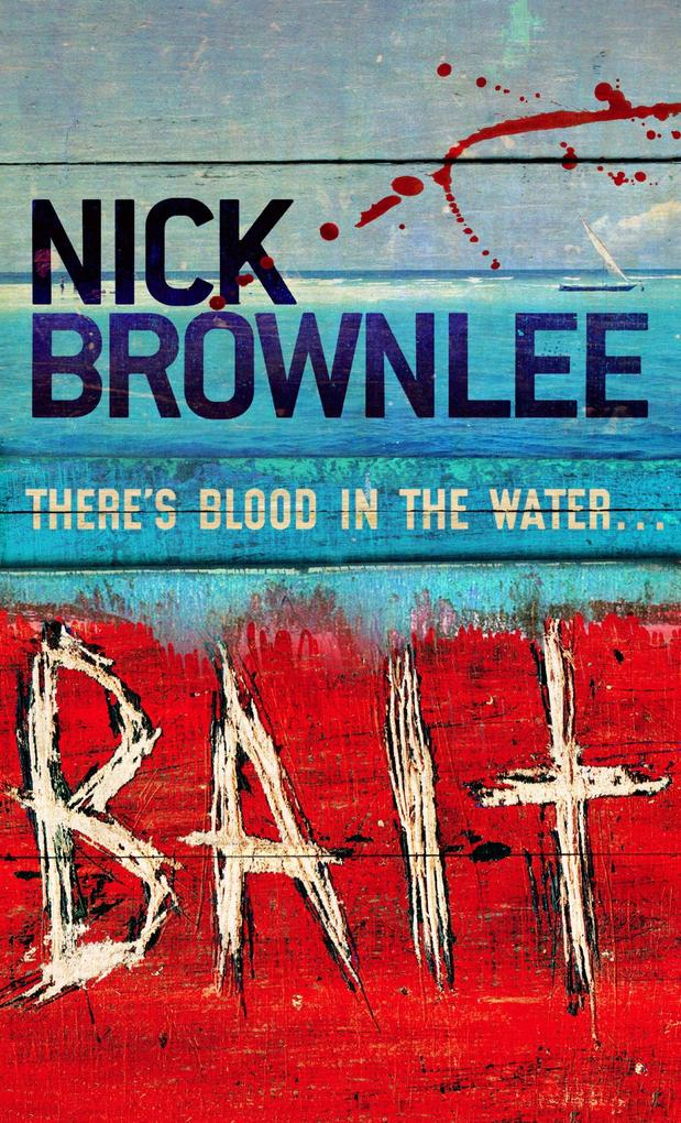 Bait als eBook Download von Nick Brownlee