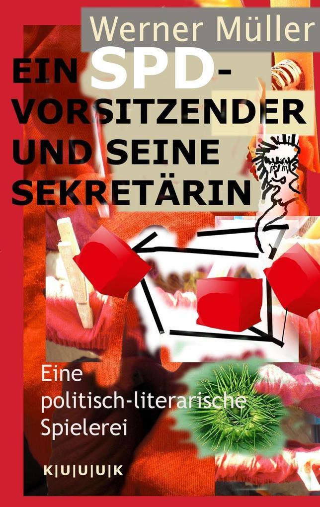Ein SPD-Vorsitzender und seine Sekretärin als eBook