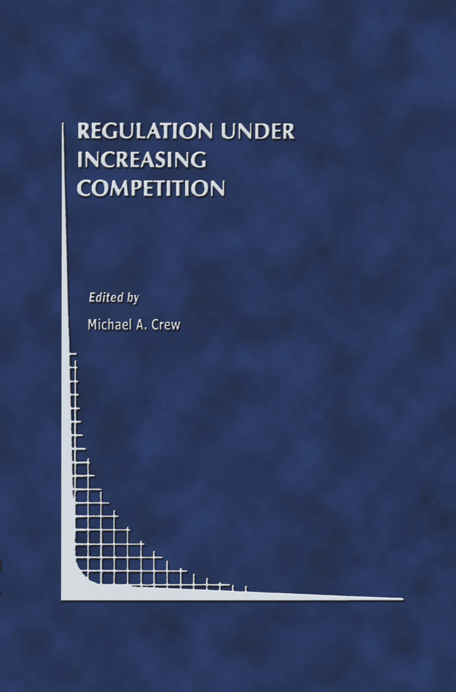 Regulation Under Increasing Competition als Buch